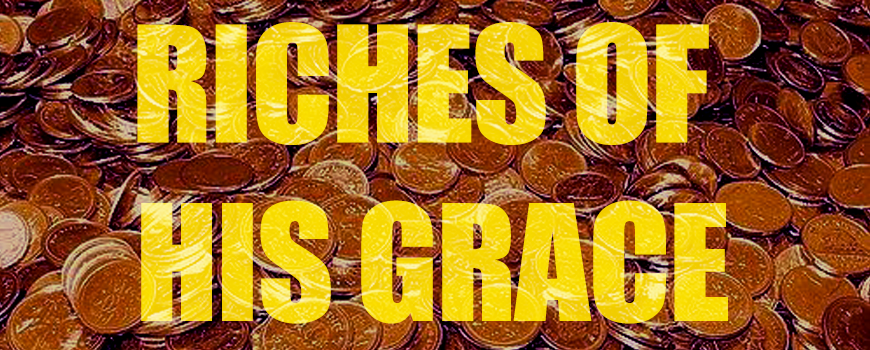 Riches of His Grace-image